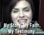 My Story, My Faith, My Testimony