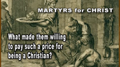 MARTYRS for CHRIST
