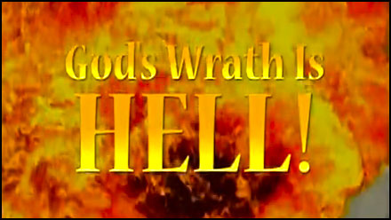 God's Wrath Is Hell